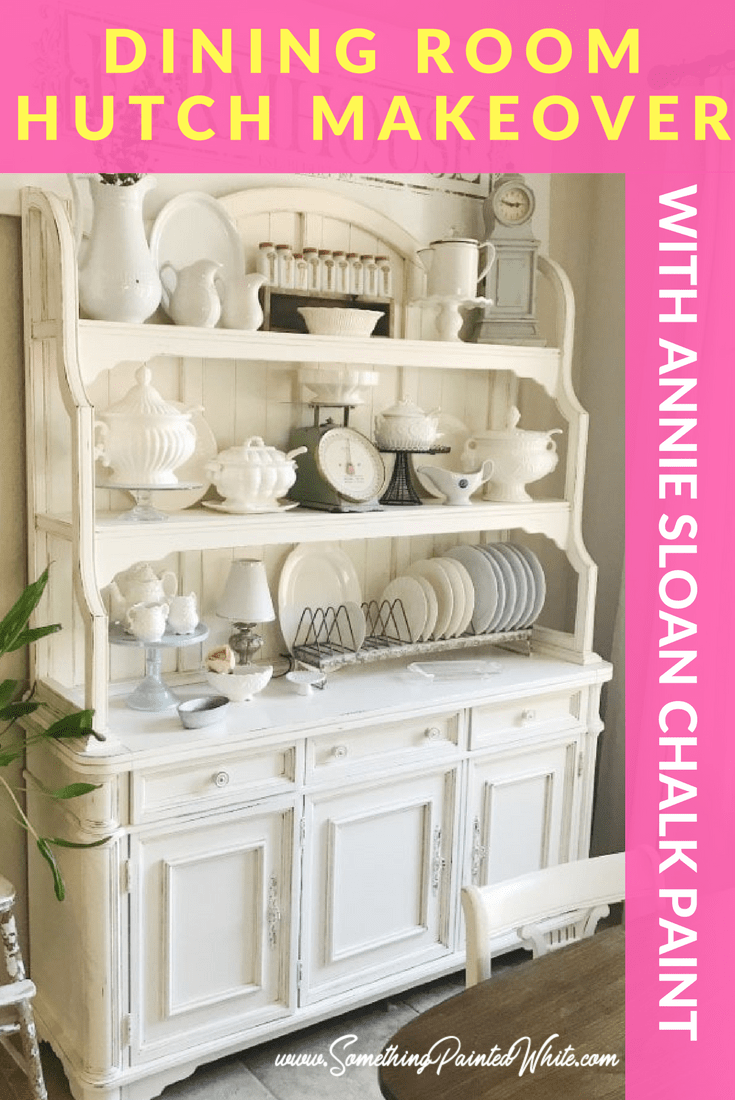 Dining Room Hutch Makeover with Annie Sloan Chalk Paint
