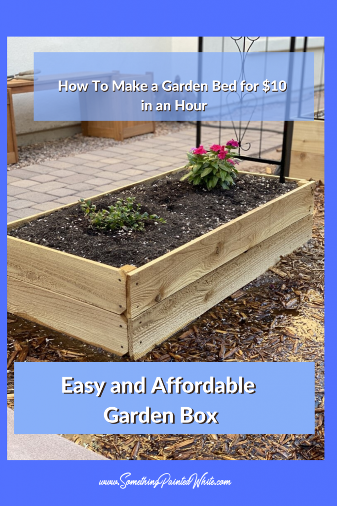 Pinterest Pin How to build a garden box easy and affordable